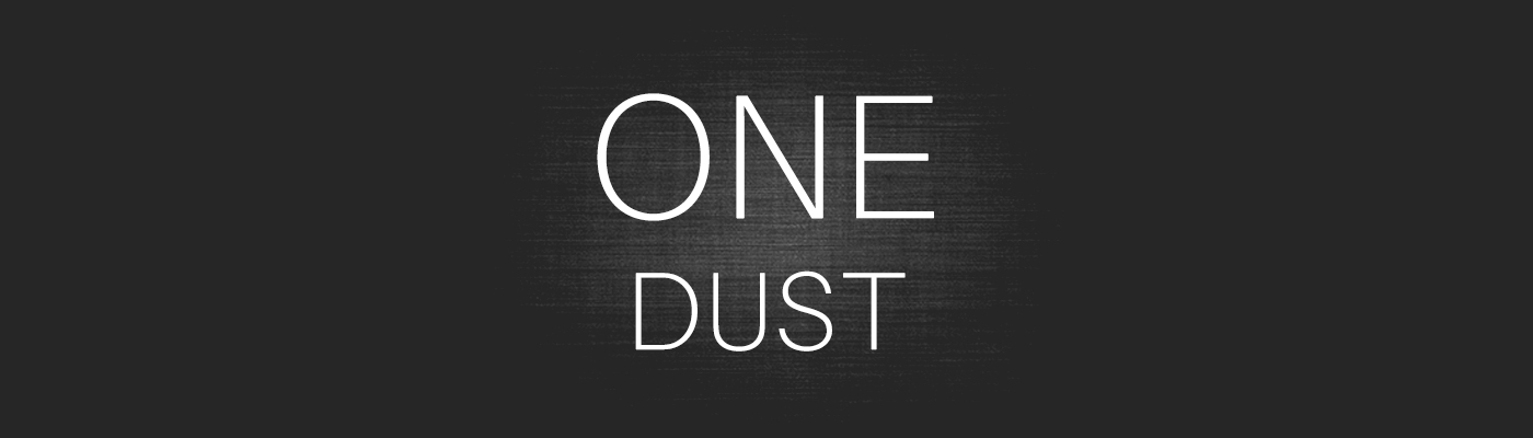 One Dust