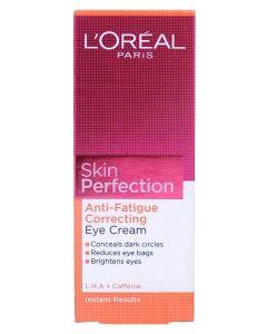 Loreal Skin Perfection Anti-Fatique Correting Eye Cream 15ml